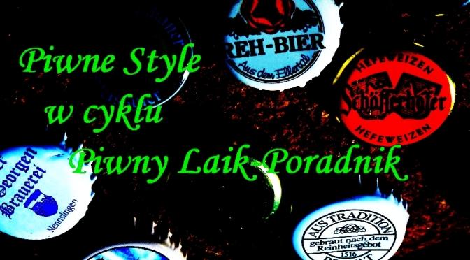 Piwny Laik-Piwne Style