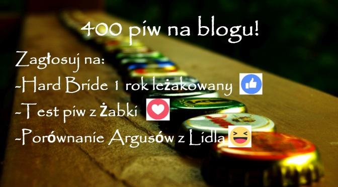 Konkurs z okazji 400 piw na blogu #vlog