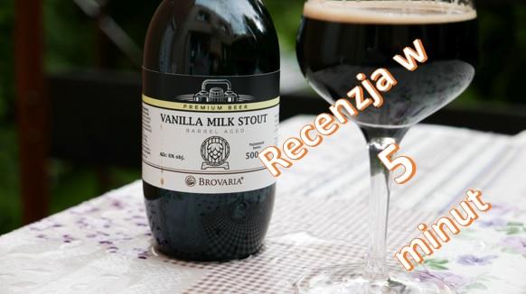 Vanilla Milk Stout BA z poznańskiej Brovarii