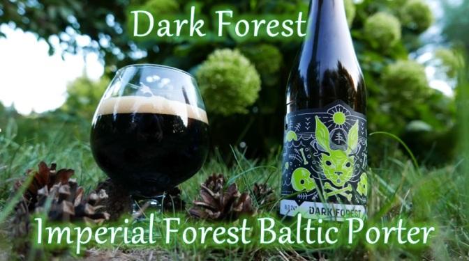 Dark Forest [Imperialny Leśny Porter Bałtycki] – Nepomucen & Widawa