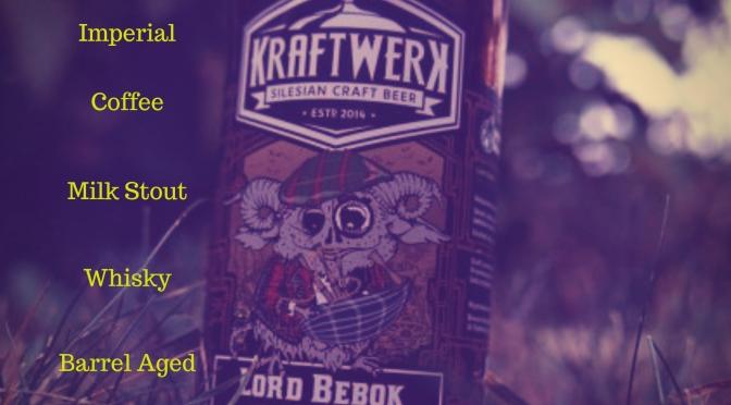 Lord Bebok [Imperial Coffee Milk Stout Whisky BA] – Browar Kraftwerk