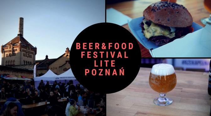 Beer & Food Festival Lite w Poznaniu – Relacja