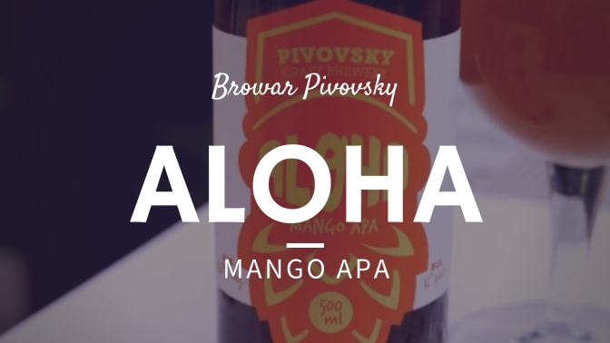 Aloha [Mango APA] – Browar Pivovsky