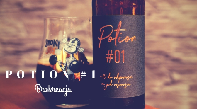 Potion #1 [Coffee Raisin Apple Fig Imperial Stout Rum BA] – Brokreacja