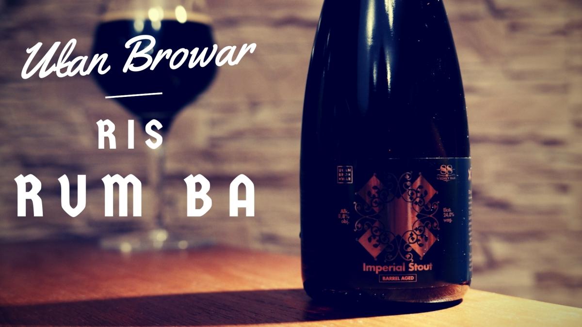 Imperial Stout Rum BA - Ułan Browar