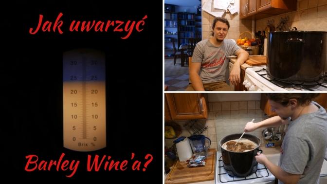 Warzenie z zacieraniem: Barley Wine.