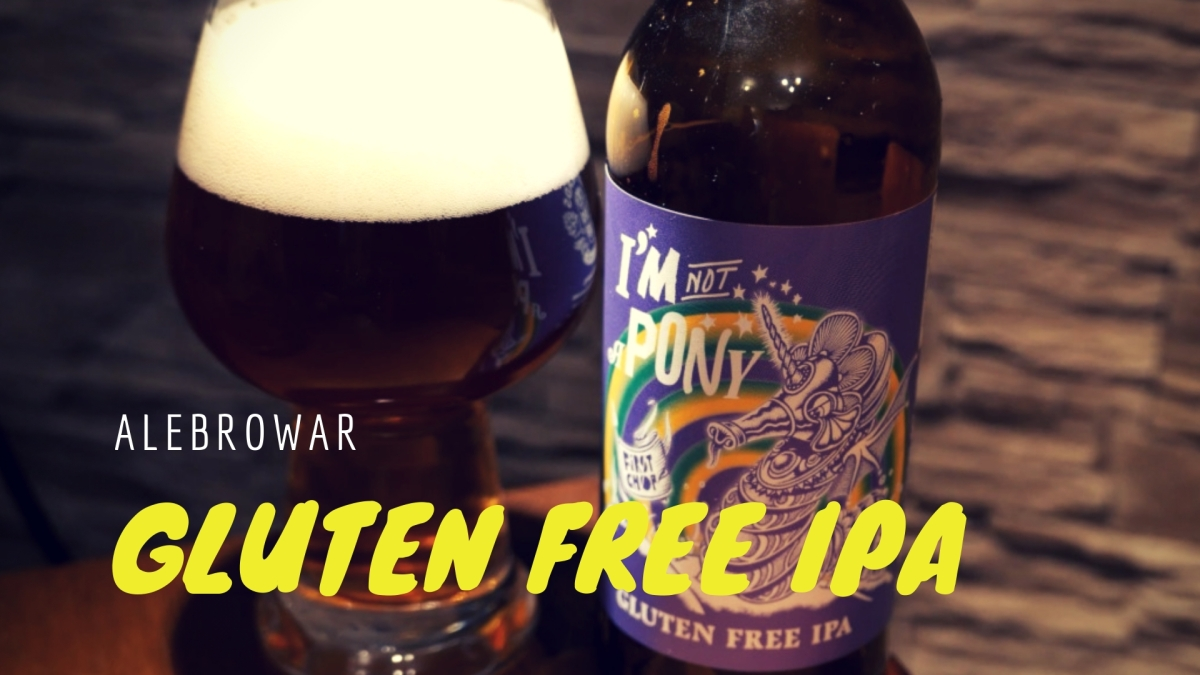 I'm not a PONY [Gluten Free IPA] - AleBrowar