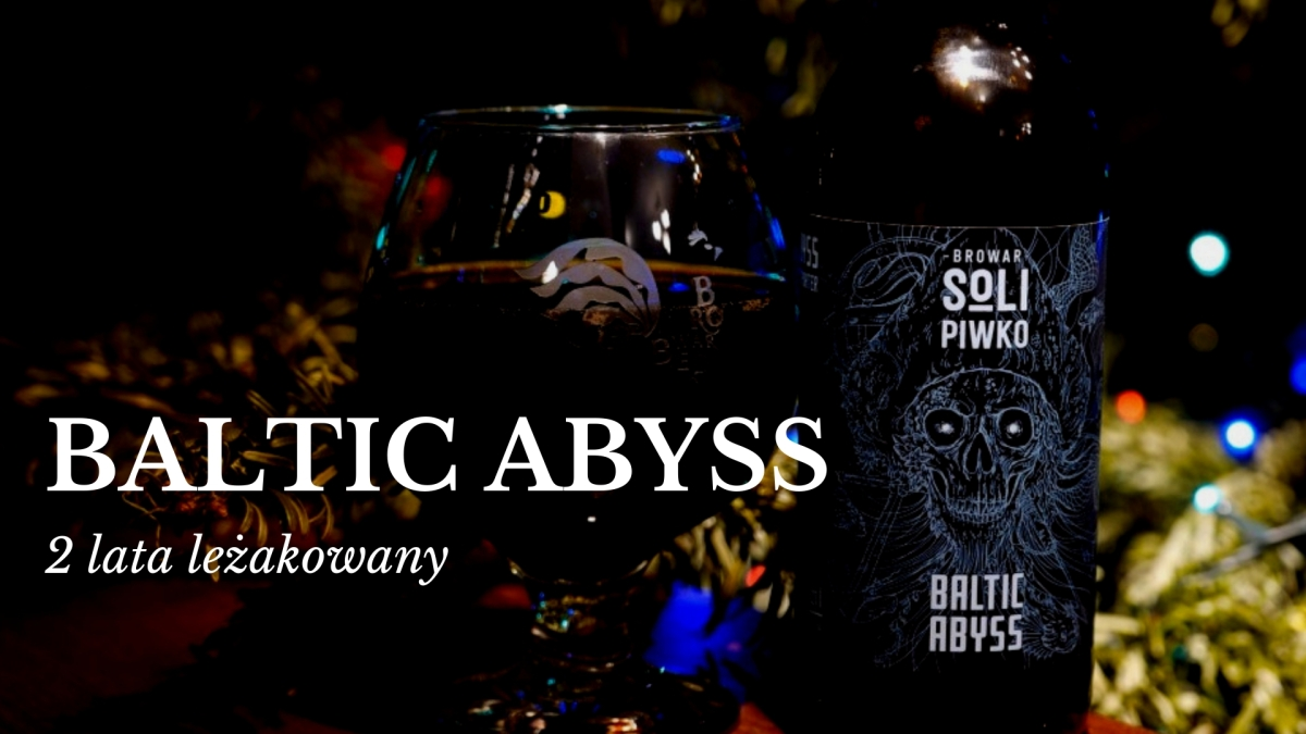 Baltic Abyss [Leżakowany 2 lata] - Browar Solipiwko