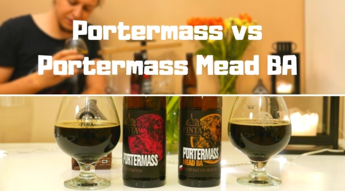 Portermass vs Portermass Mead BA – Browar Pinta
