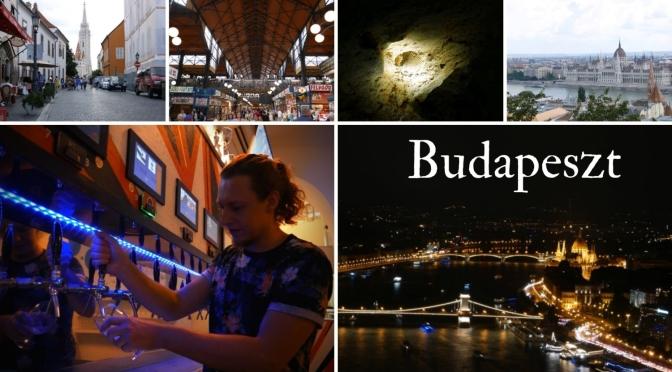 Budapeszt & Hedon Taproom – Relacja