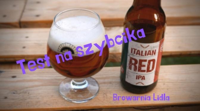 Italian Red IPA [Browarnia Lidla] – Test na szybcika