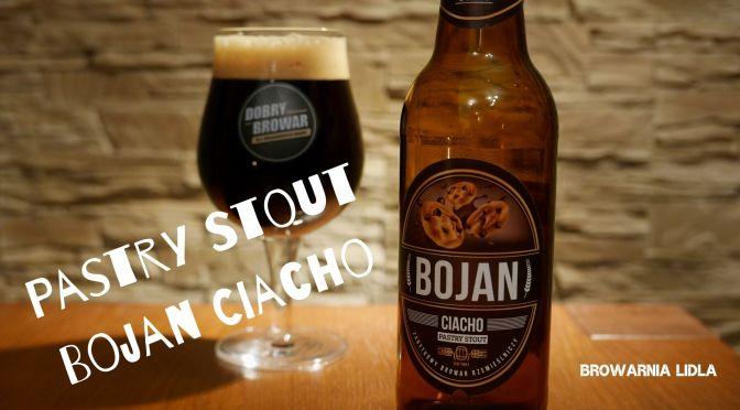 Bojan Ciacho – Pastry Stout [Browarnia Lidla]