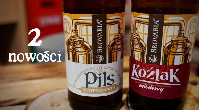 Pils Niemiecki i Koźlak Miodowy – Brovaria