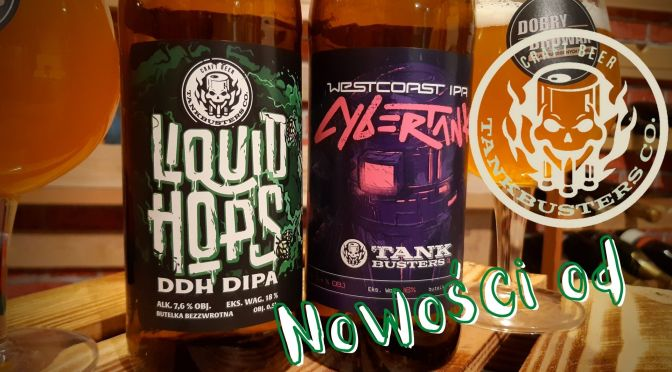 Liquid Hops & CyberTank – Browar Tank BUsters