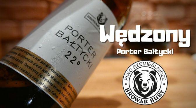 Porter Bałtycki 22 – Browar Bury