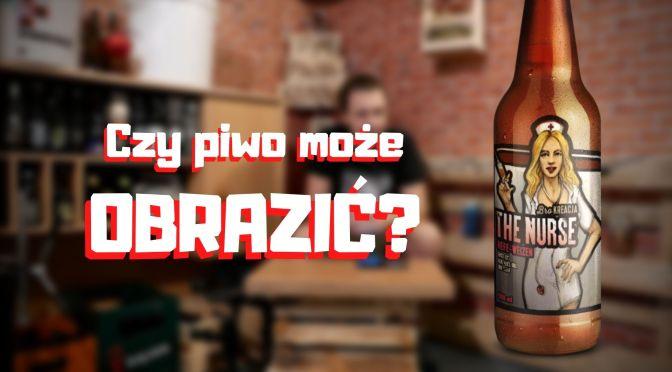 Czy piwo może obrazić? [felietonik]