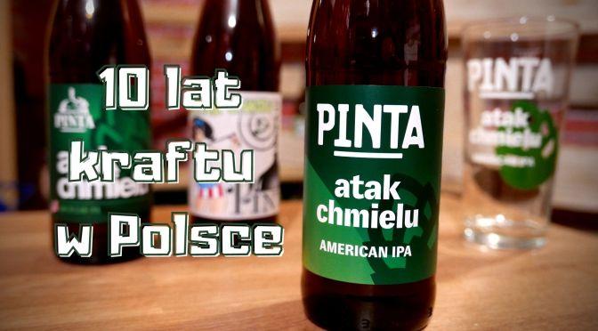 10 lat Browaru Pinta  czyli początek piwnej rewolucji w Polsce