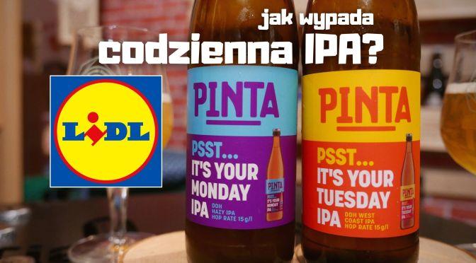 It's your Monday & Tuesday IPA – Codzienna IPA z browaru Pinta [browarnia Lidla]